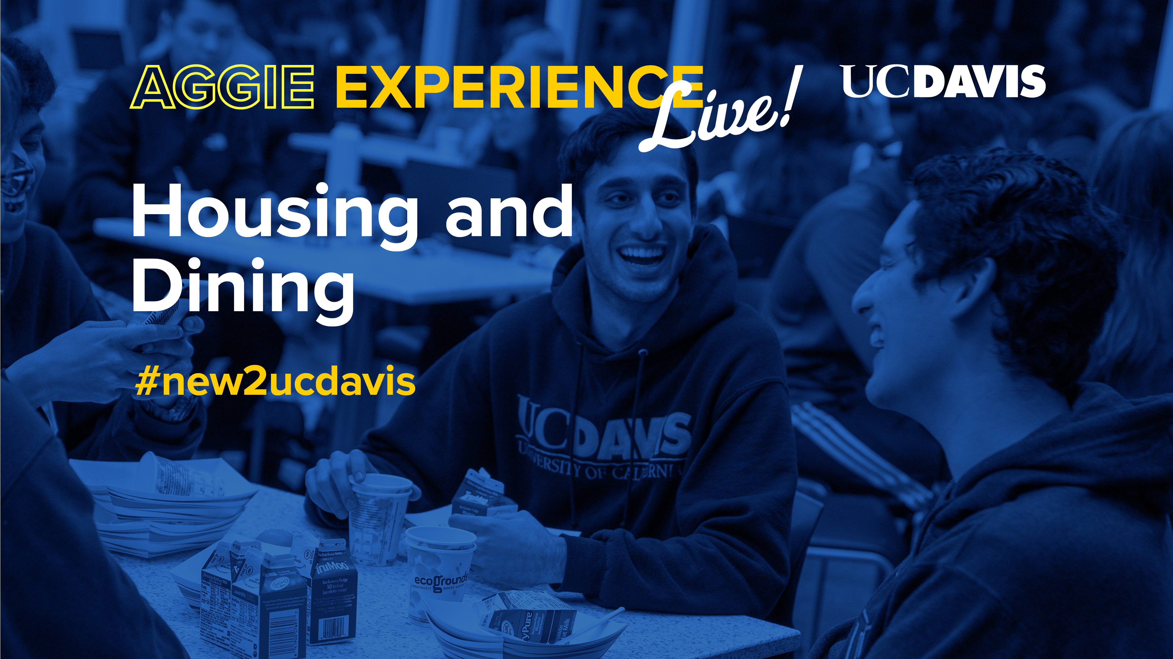 UC Davis Aggie Experience Live! Housing and Dining